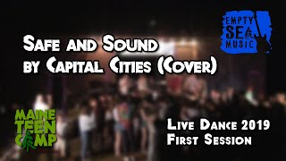 Safe and Sound by Capital Cities (Cover) - Maine Teen Camp