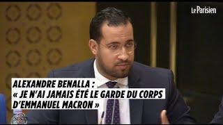 Alexandre Benalla face au Sénat : «Je n'étais pas le garde du corps d'Emmanuel Macron»