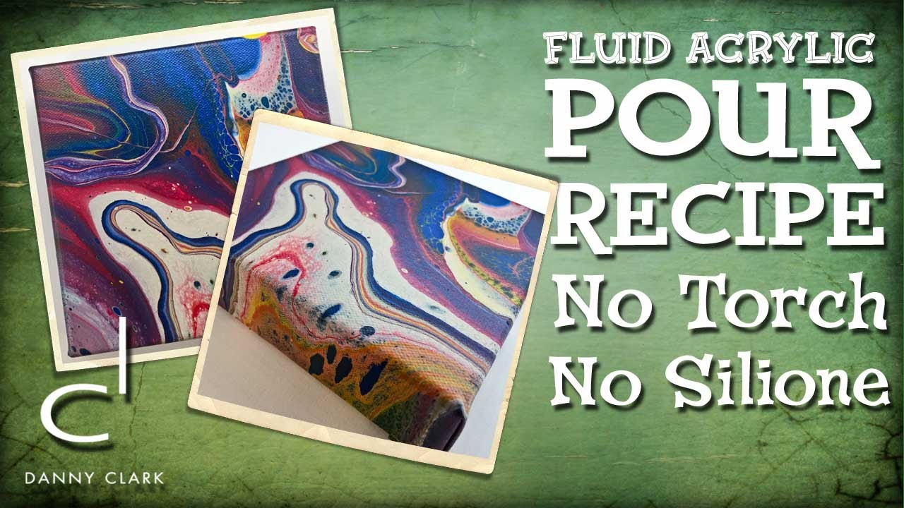 Acrylic Pouring Paint Recipe