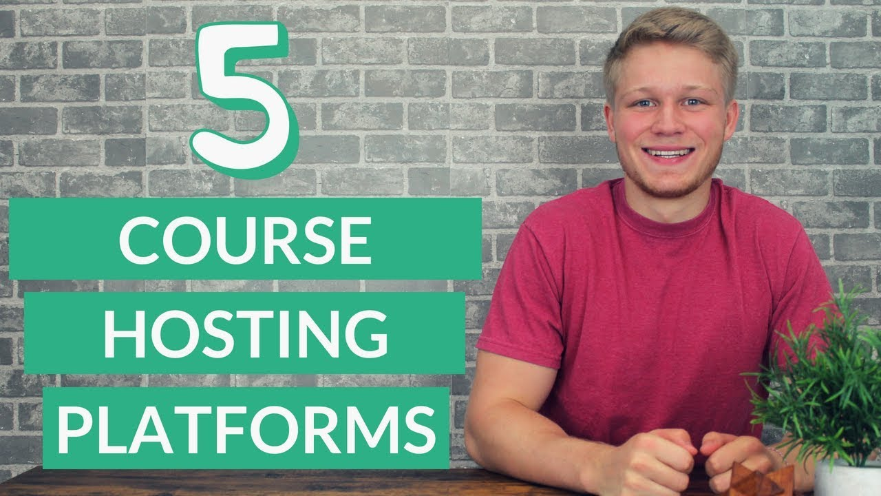 Top 5 Online Course Hosting Platforms 2018 | Part 5