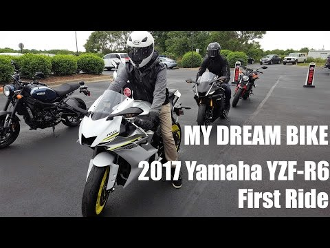 2017 YZF-R6 First Ride | I Got to Ride My Dream Bike