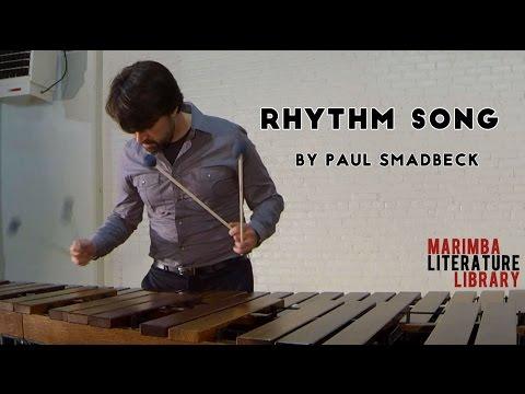 Rhythm Song, by Paul Smadbeck - Marimba Literature Library