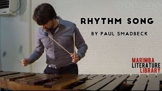 Rhythm Song, by Paul Smadbeck - Marimba Literature Library