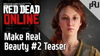 Red Dead Online _ Make Real Beauty #2 _Teaser