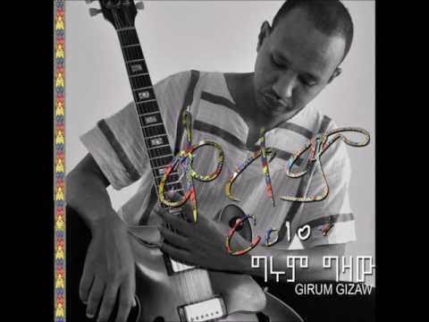 Girum Gizaw  - Ambassel