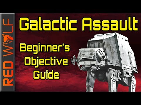 Beginner's Guide to Objectives in Galactic Assault - Star Wars Battlefront 2