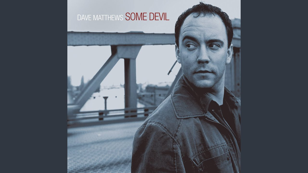 some-devil-dave-matthews-band-topic