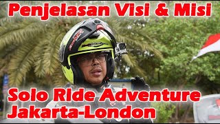 43 Misi Solo Ride Adventure Jakarta - London