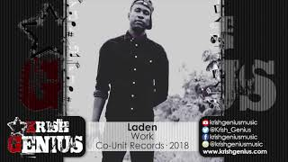 Laden - Work [Life Lesson Riddim] February 2018