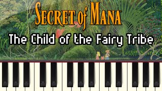 The Child of the Fairy Tribe - Secret of Mana [Synthesia]