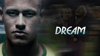 Neymar: You can live your dream
