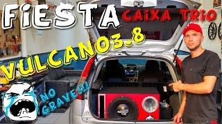Fiesta Caixa Trio VULCANO 3.8 Gravão Sinistro...☢JuNiOr SoM♛®