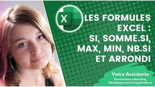 Utiliser les formules Excel - Si, somme.si, max, min, nb.si et arrondi (2/2)