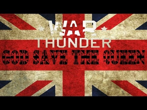War Thunder God Save The Queen Montage