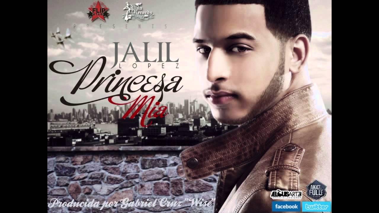 Jalil Lopez Princesa Mia Official Audio Youtube