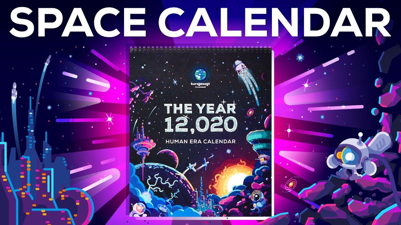 The 12,020 Human SPACE Era Calendar ?