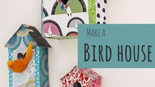 How To Make A Decorative Bird House