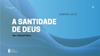 Culto Noturno   15.11.2020   A Santidade de Deus