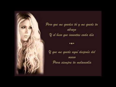 Shakira - Que me quedes tú Letra mp3