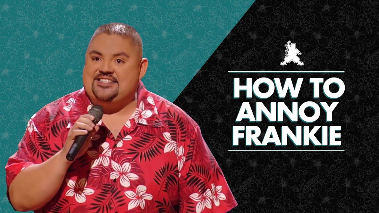 How to Annoy Frankie | Gabriel Iglesias