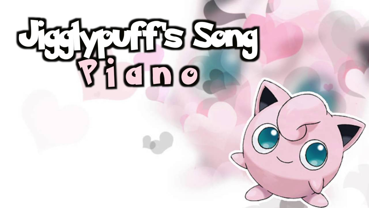 Pokémon Jigglypuffs Song Sad Piano Version