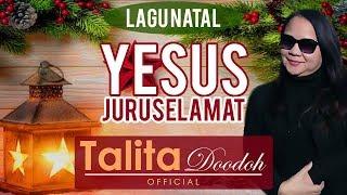 YESUS JURU SELAMAT – TALITA DOODOH (Lagu Natal)   Talita Doodoh Official