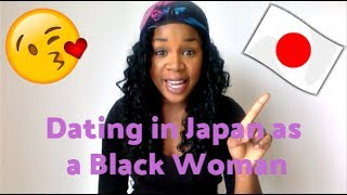 Dating in Japan as a Black Woman