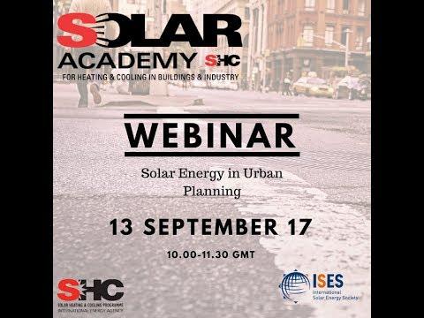 Webinar: IEA SHC Solar Academy  Solar Energy in Urban Planning