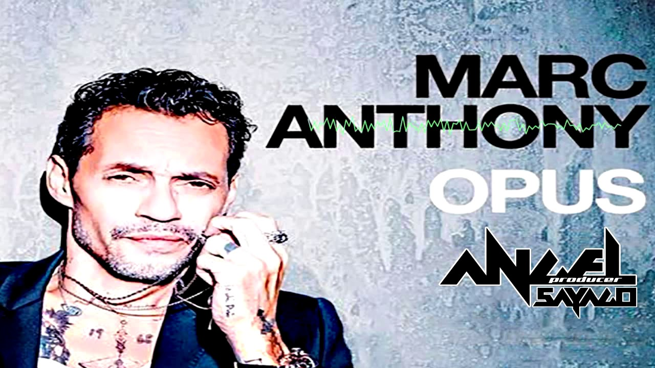 Marc Anthony Opus Album Completo Salsa Mix Youtube