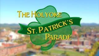 2017 Holyoke St. Patrick's Parade Top 10 Video