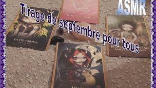 ASMR - Tirage de septembre pour tous
