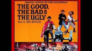 The Good, The Bad & The Ugly Soundtrack (The Ecstasy of Gold)
