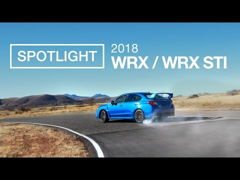 The New 2018 Subaru WRX and WRX STI %7C Spotlight