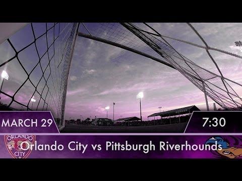 FULL: Orlando City vs Pittsburgh Riverhounds | 3/29/2014