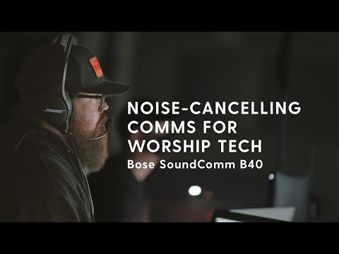 Bose B40 SoundComm Headset | A Review for Church Production Teams