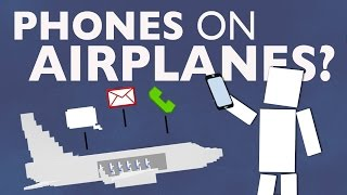 Why Can'tYouUse a Phone On An Airplane?...