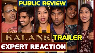 Kalank Trailer Public Reaction | Expert Honest Review | Prediction | Breakdown | Varun Alia