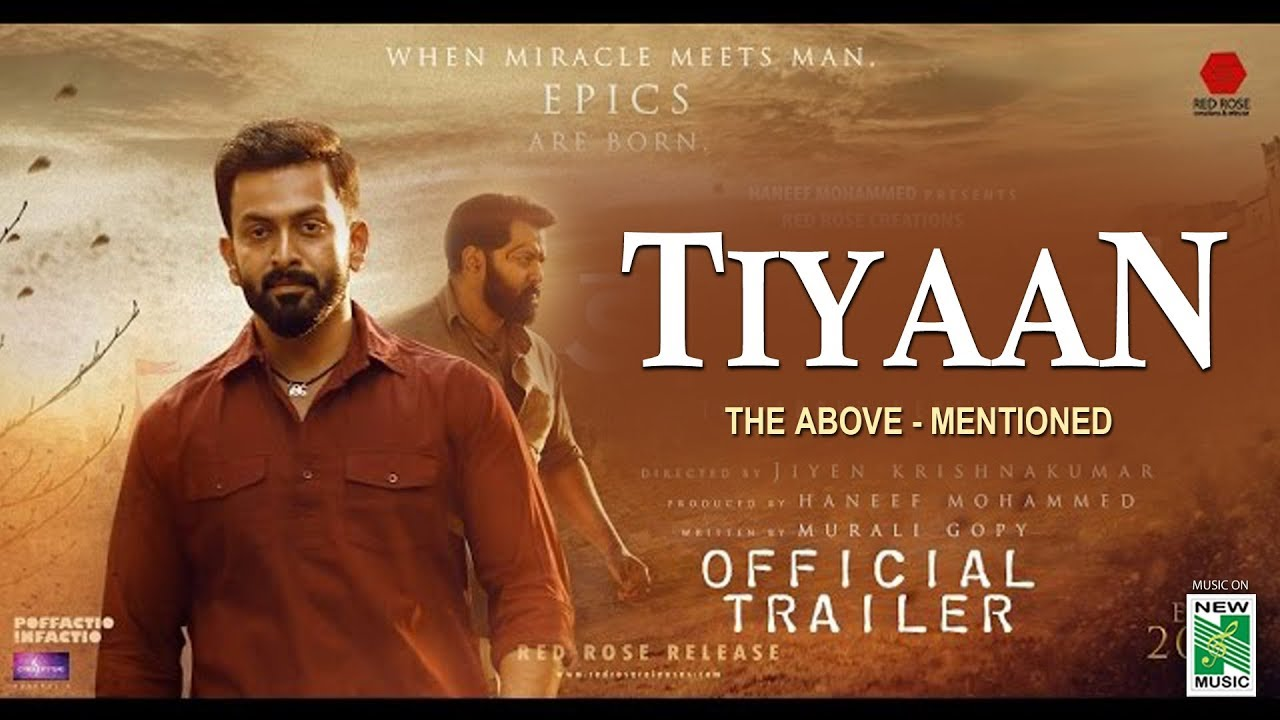 Download TIYAAN - Official Trailer   Prithviraj   Indrajith   Murali Gopy   Jiyen