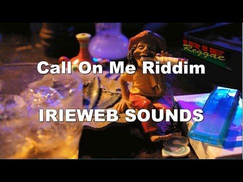 Call On Me Riddim