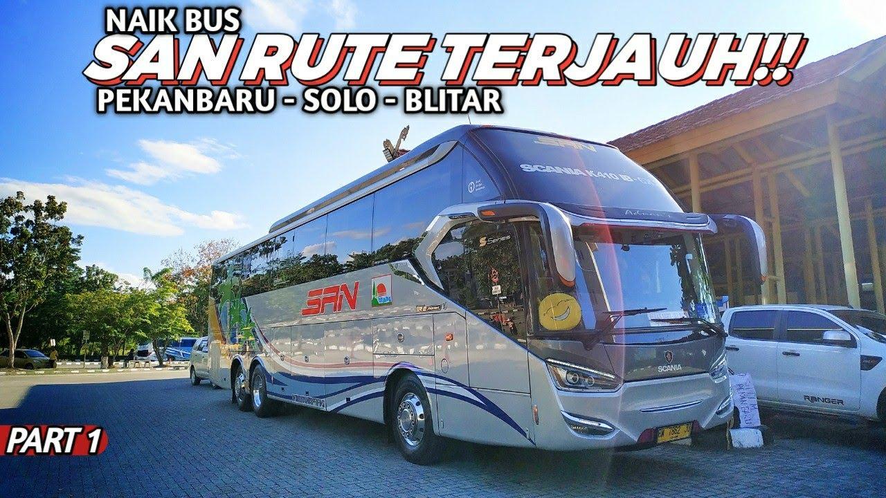 Naik Bus Tronton TERJAUH di INDONESIA!! | Trip SAN Pekanbaru - Solo - Blitar Ep 1