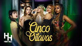 High Hill - Cinco Oitavas (Official Music Video)