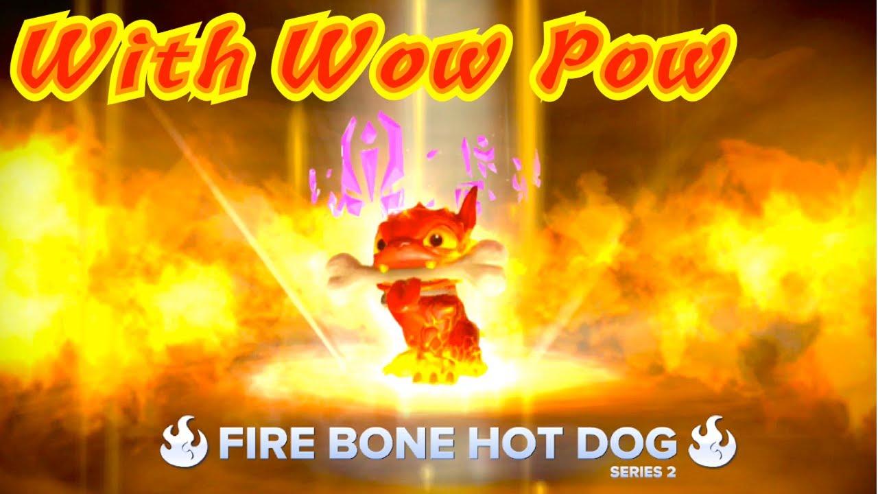 Fire Bone Hot Dog Wow Pow