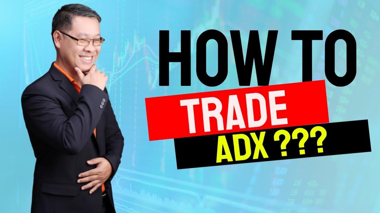 Forex สอน เทรด : 074 – How to trade ADX?