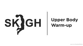 Upper Body Warmup [SKIGH Training EP. 1]