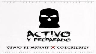 Genio Ft Cosculluela - Activo y preparado
