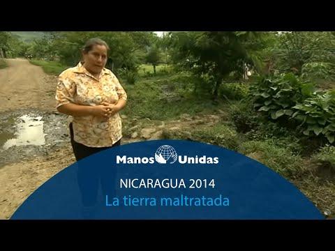 2014-Nicaragua- La tierra maltratada. Pueblo de Dios y Manos Unidas.