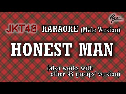 JKT48 - Honest Man KARAOKE (Male Version)