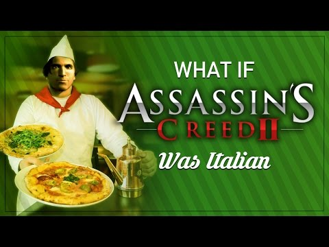 What If Assassin's Creed 2 was REALLY Italian?