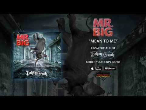 """Mr. Big - """"Mean To Me"""" (Offical Audio)"""