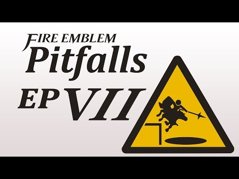 5000 SUBS SPECIAL: Fire Emblem Pitfalls 7 - The Fire Emblem Wiki